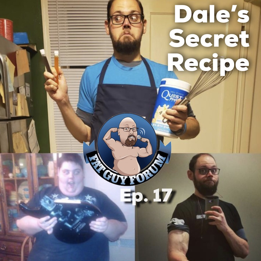 Fat Guy Forum Episode 17 - Dale's Secret Recipe