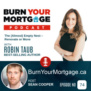 The (Almost) Empty Nest – Renovate or Move with Robin Taub