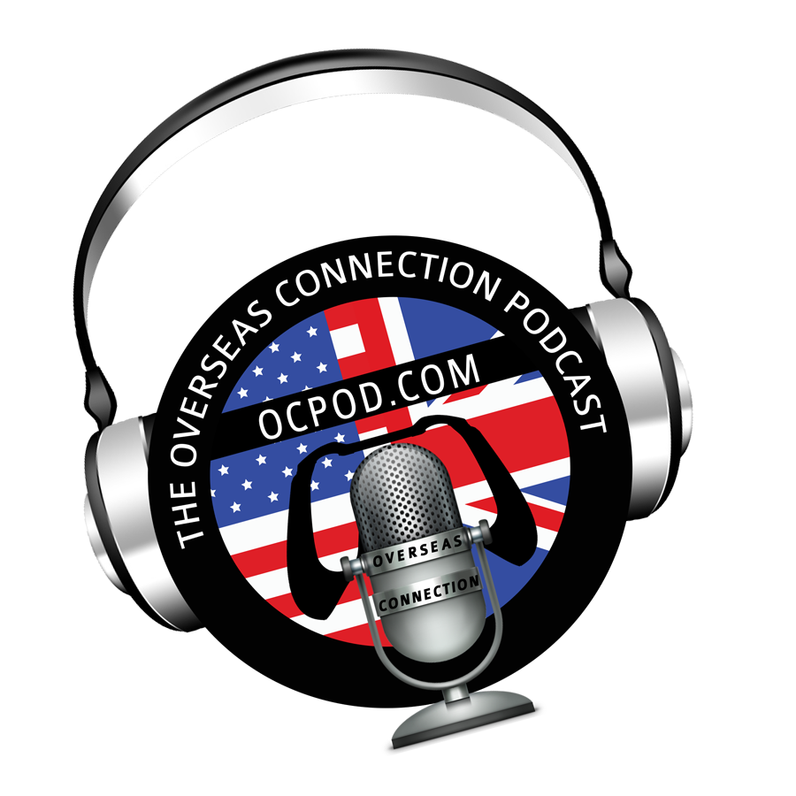 The Overseas Connection Podcast #524