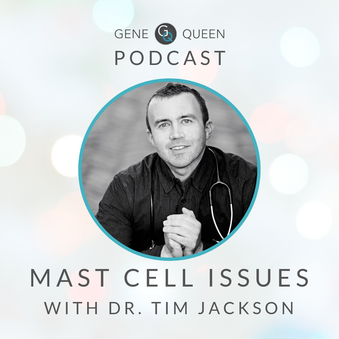 Mast Cell Issues with Dr. Tim Jackson