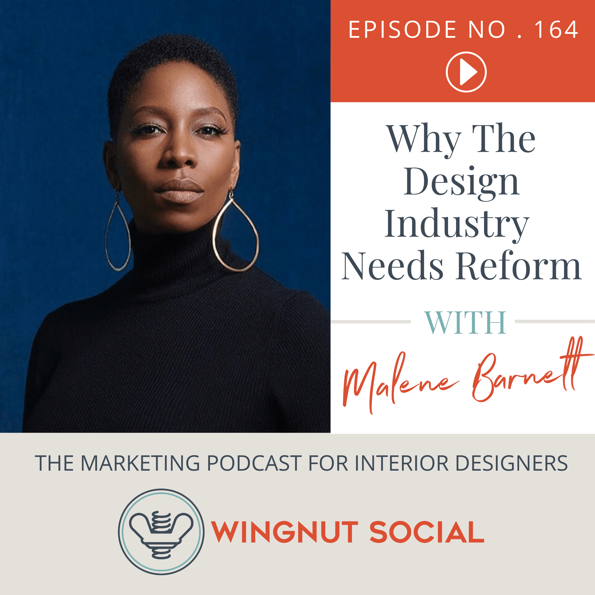 Why The Design Industry Needs Reform with Malene Barnett - Episode 164