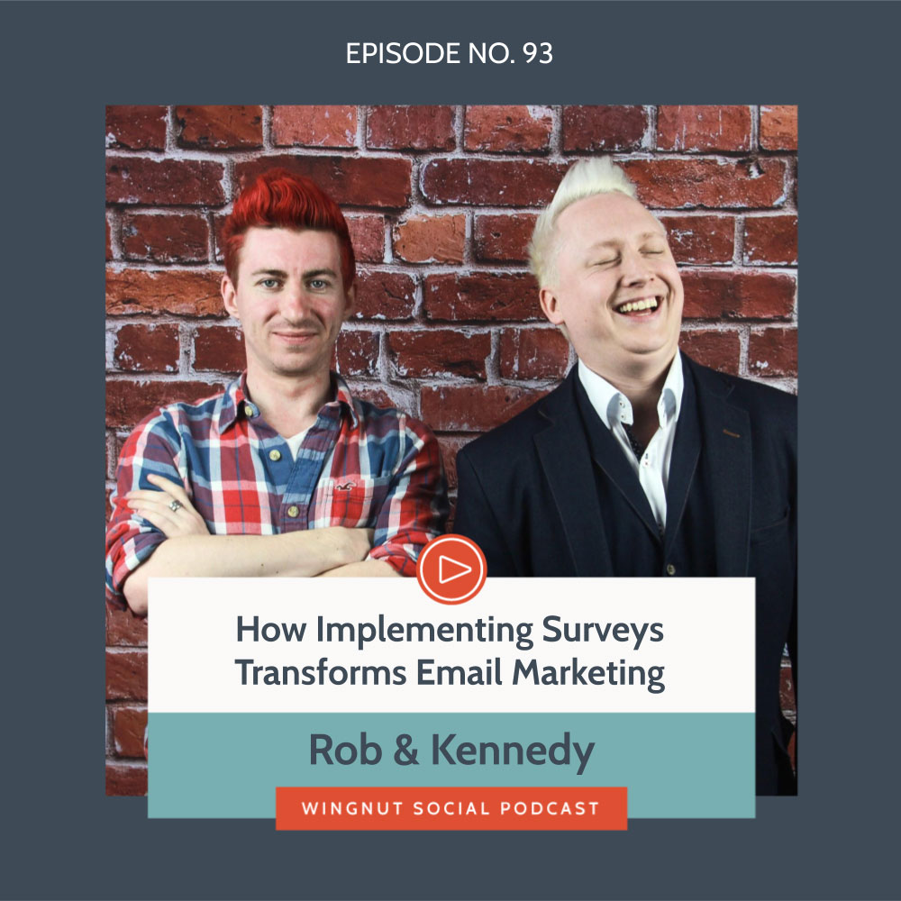 How Implementing Surveys Transforms Email Marketing with Rob & Kennedy