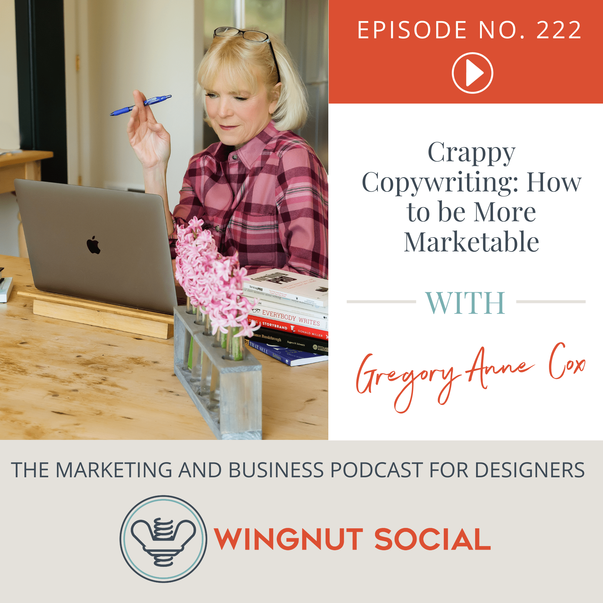 Crappy Copywriting: How to Be More Marketable with Gregory Anne Cox - Episode 222