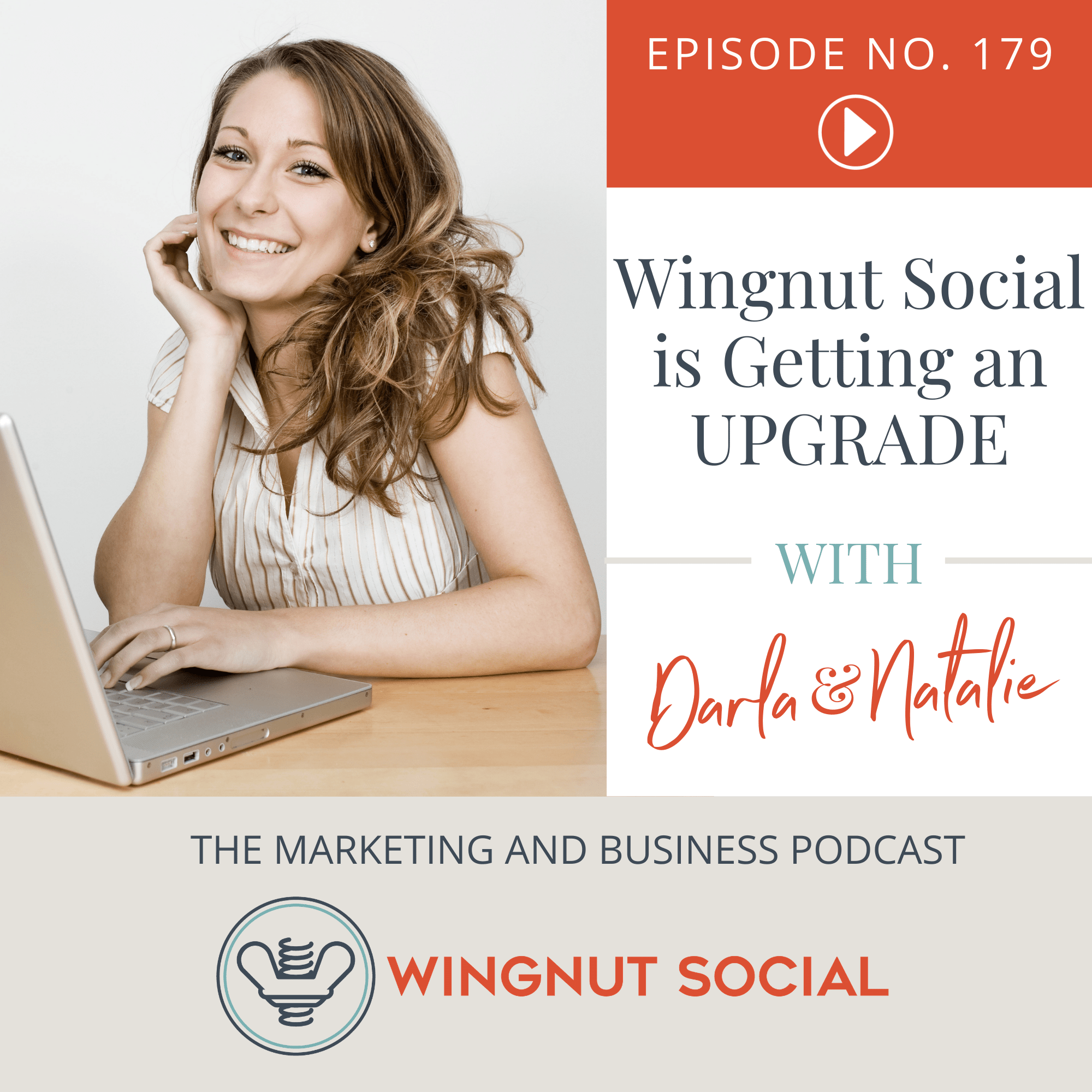 Wingnut Social is Getting an UPGRADE - Episode 179
