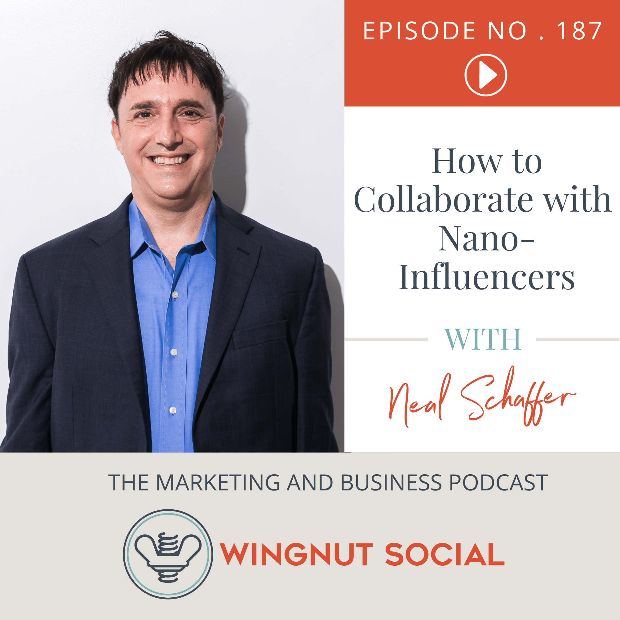How to Collaborate with Nano-Influencers [Neal Schaffer's Take] - Episode 187