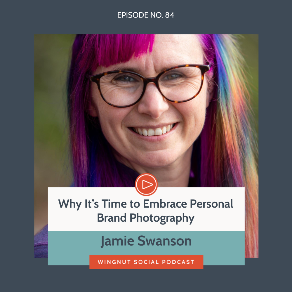Why It's Time to Embrace Personal Brand Photography with Jamie Swanson