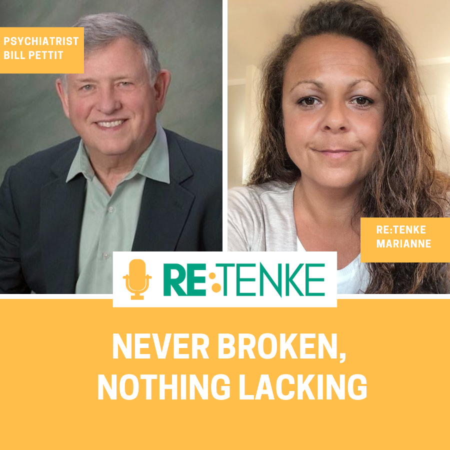 Never broken, Nothing lacking - Interview with psychiatrist Bill Pettit