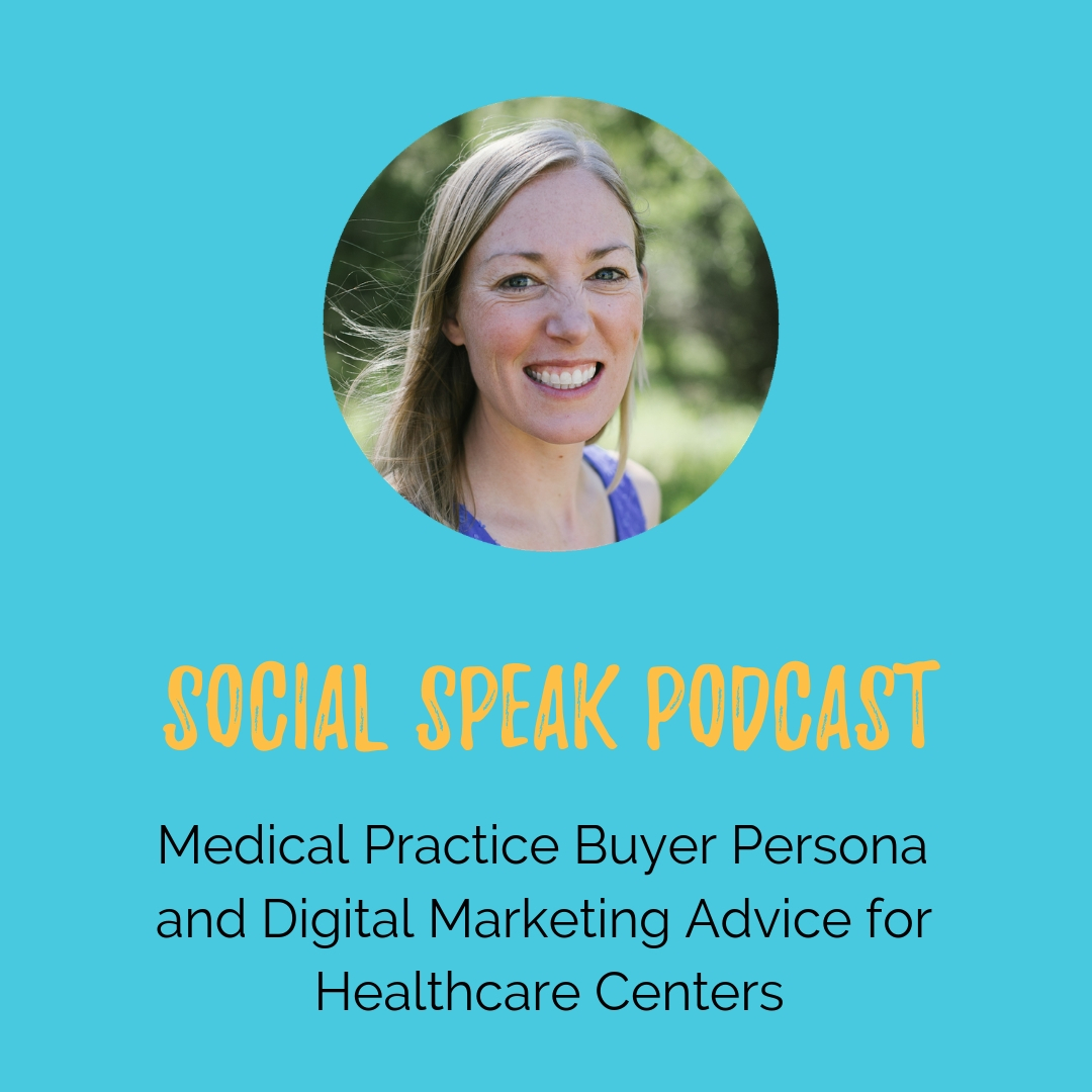 Medical Practice Buyer Persona and Digital Marketing Advice for Healthcare Centers
