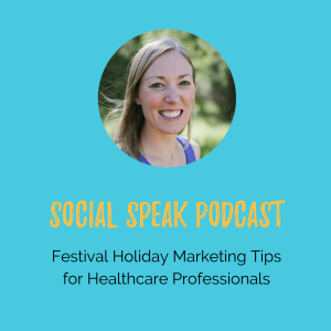 Festive Holiday Marketing Tips for Healthcare Professionals