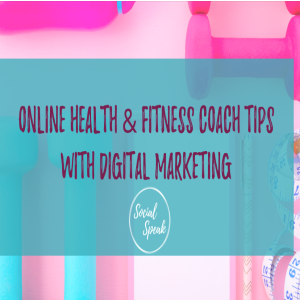 Online Health & Fitness Coach Tips with Digital Marketing