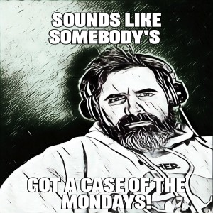 A case of the mondays - Episode 2, Slayer Special