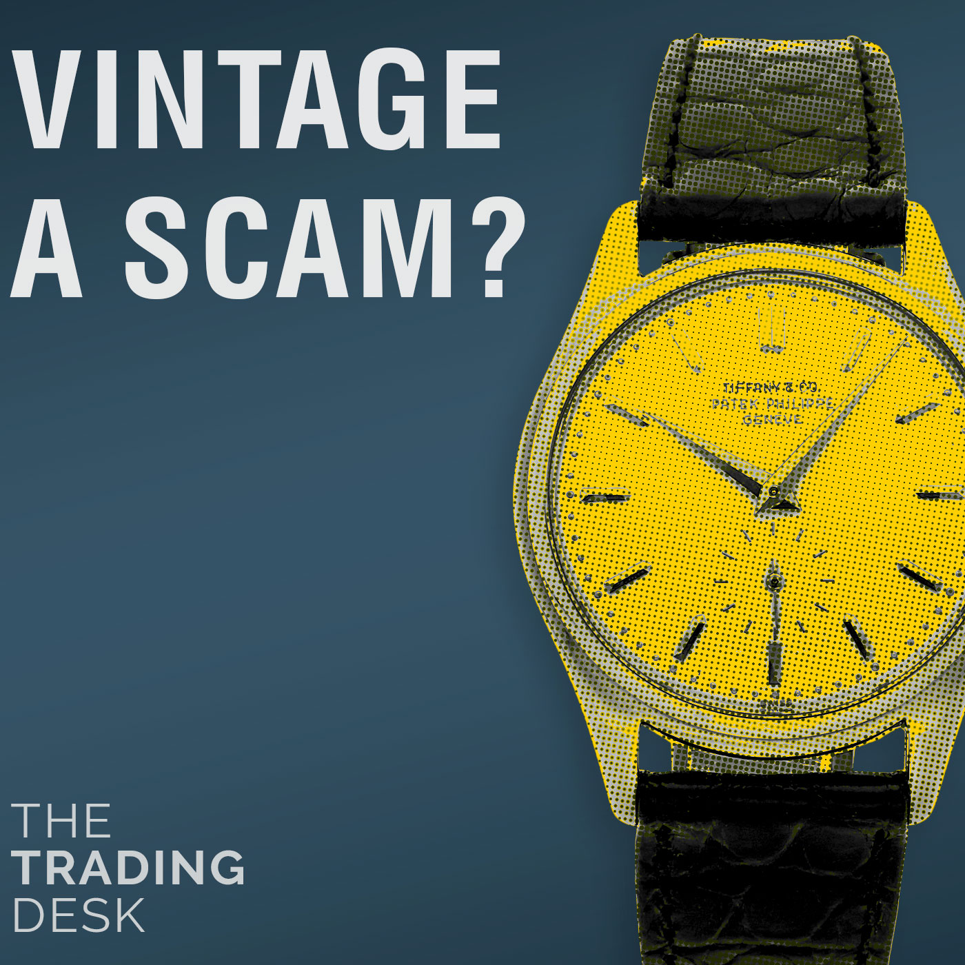 047: Vintage Watches - Good Value or Big Scam?