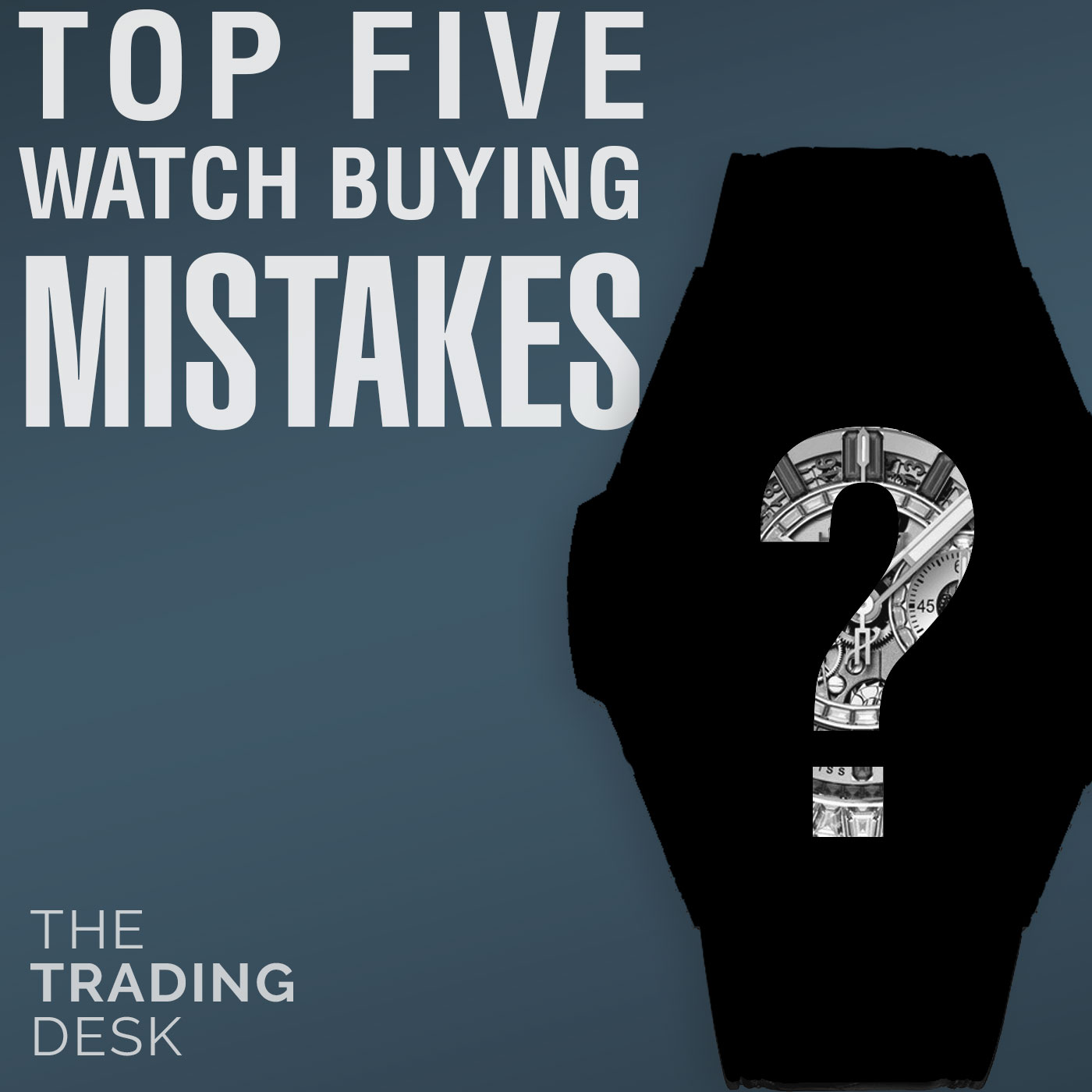 048: The 5 Biggest MISTAKES People Make When Buying Watches
