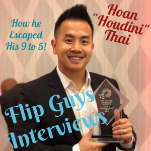 Flip Guy Interviews: Escaping your 9 to 5 with Hoan Thai