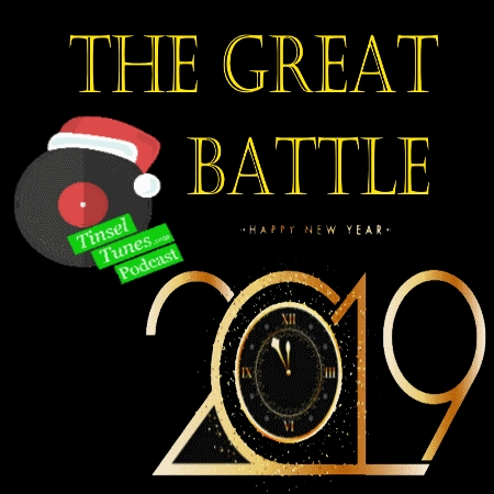 Episode 9 - Auld Lang Syne and the Great Tinsel Tunes Battle 2019