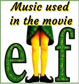Episode 3 - The Music used in the Movie Elf - Tinsel tunes