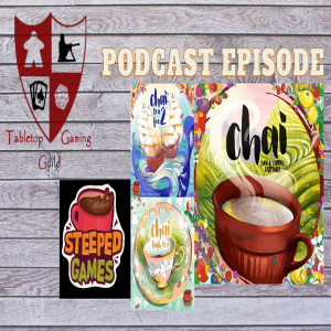 Episode 64: Steeped Games Interview with Dan and Connie