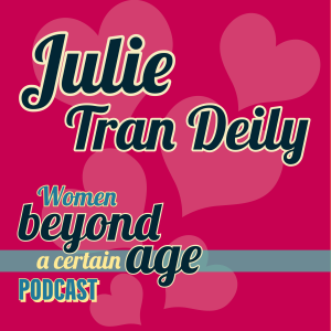 Being Your Own Health Advocate with Julie Tran Deily