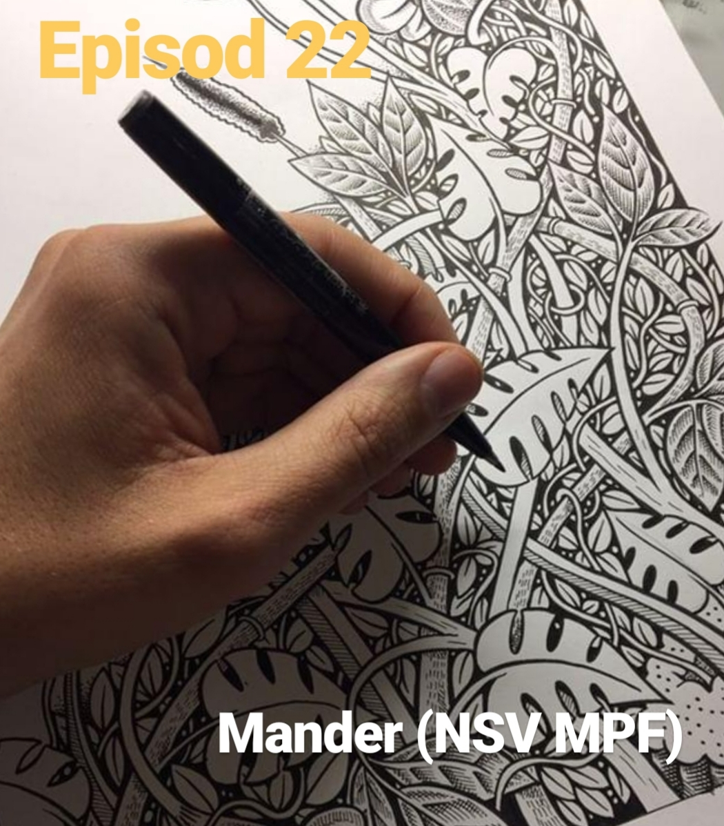 Episod 22. Mander (NSV MPF) feat. Track