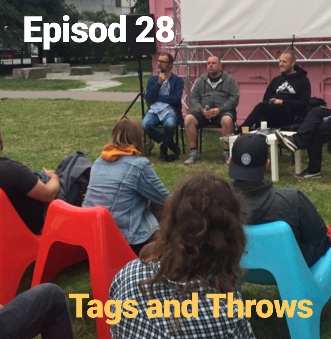 Episod 28. Tags and Throws - Panelsamtal