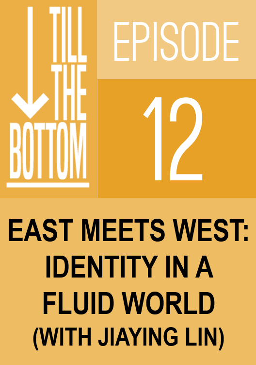 Episode 12. East meets West: Identity in a fluid world (with Jiaying Lin)