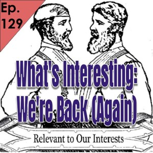 Episode 129: WI We're Back! (Again)