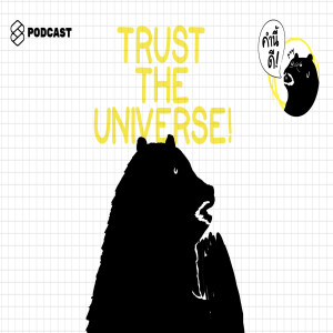 "KND341 ""You have to trust that the universe will take care of you"" คุณต้องเชื่อใจในจักรวาล #MotivationMonday"