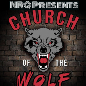 NRQ Presents - Church Of The Wolf