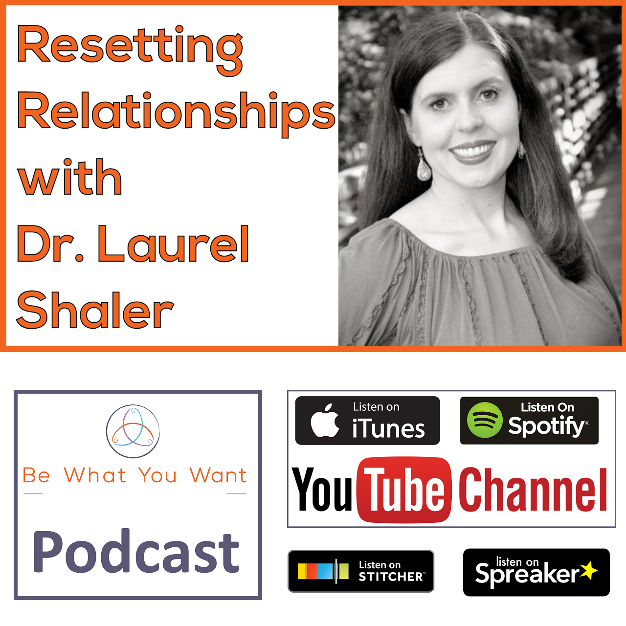 Resetting Relationships - Dr. Laurel Shaler