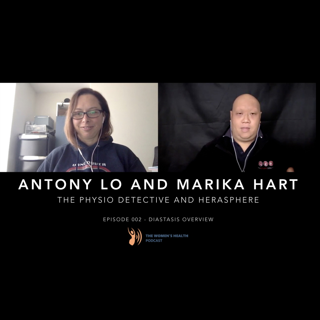 002 - Diastasis Overview with Antony Lo and Marika Hart