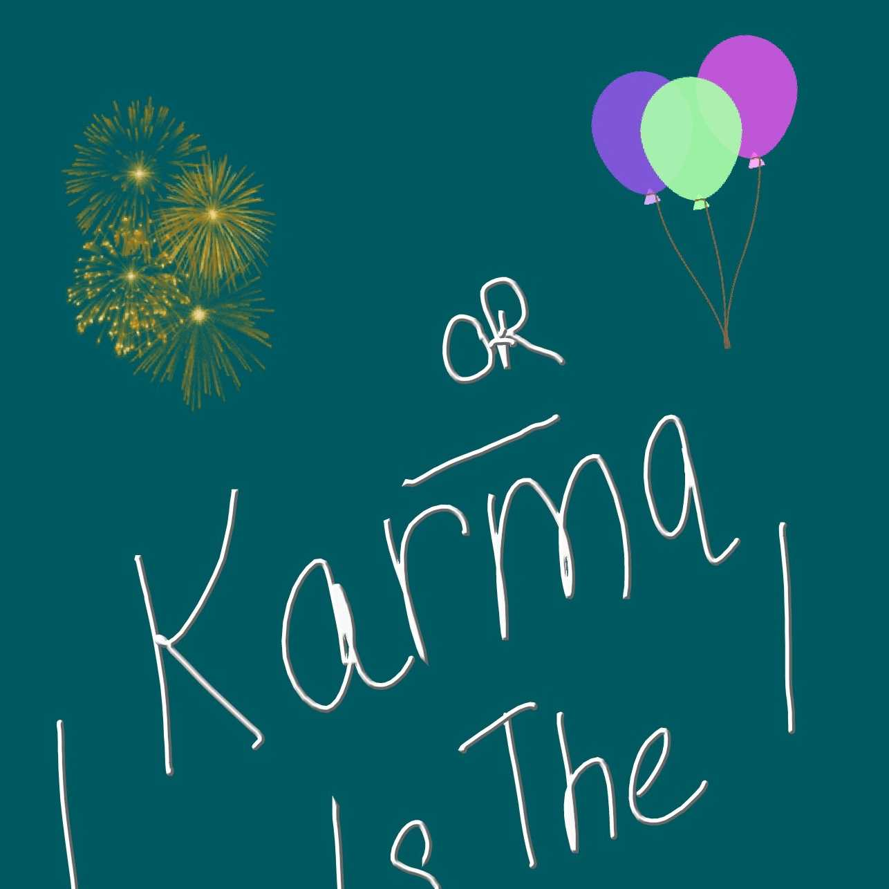 KARMA IS THE RISK YOU TAKE.m4a