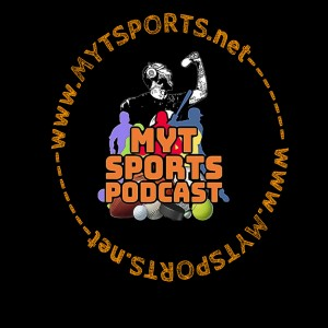 [.)MyT Sports Podcast S6 E29 X222 - Yankees get Cute, WNBA Champs, Week 5 picks, BBall Camp & more