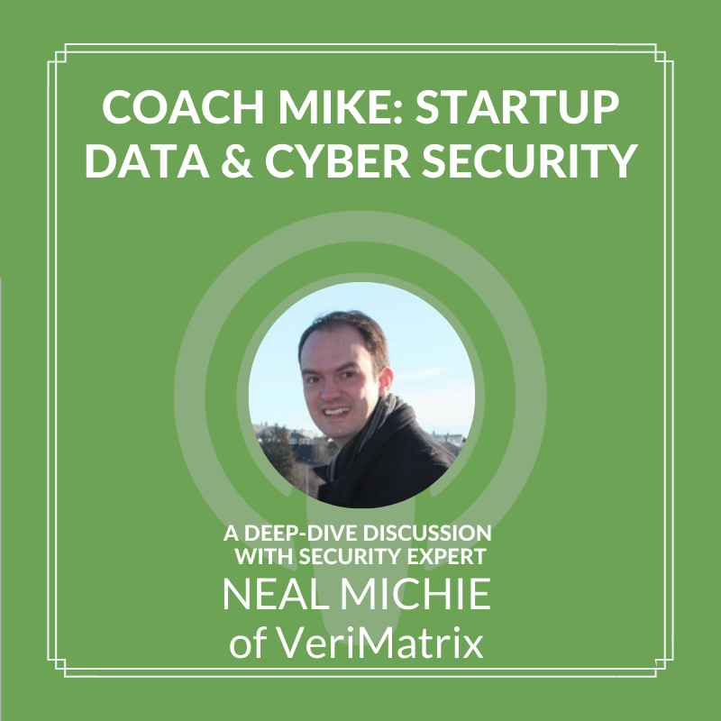 Coach Mike: Startup Data & Cyber Security
