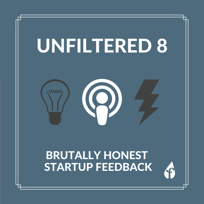 Unfiltered Ep.8: Reviewing Microscopy Wearables, Edu-Fintech, Delivery Startup Ideas & more