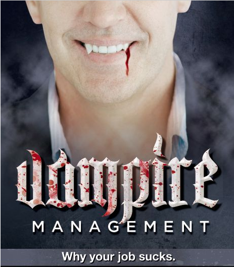 Vampire Management: Why Your Job Sucks
