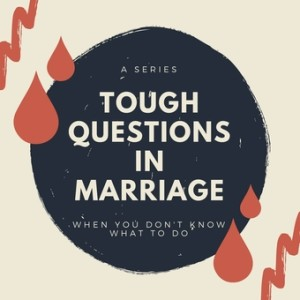 Sin in a Christian Marriage, Part 2