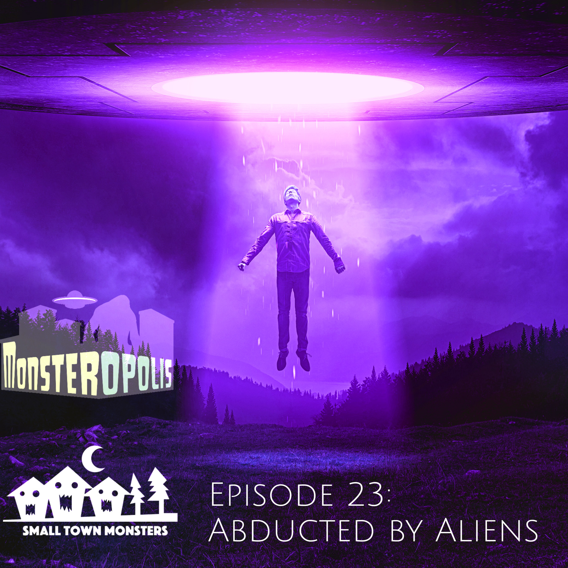 Episode 23: Abducted by Aliens