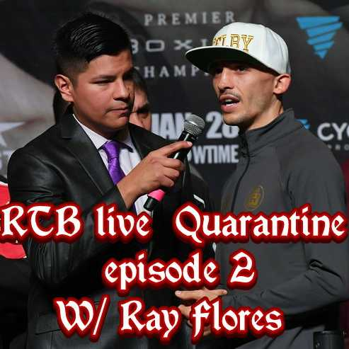 RTB Quarantine episode 3 with Ray Flores