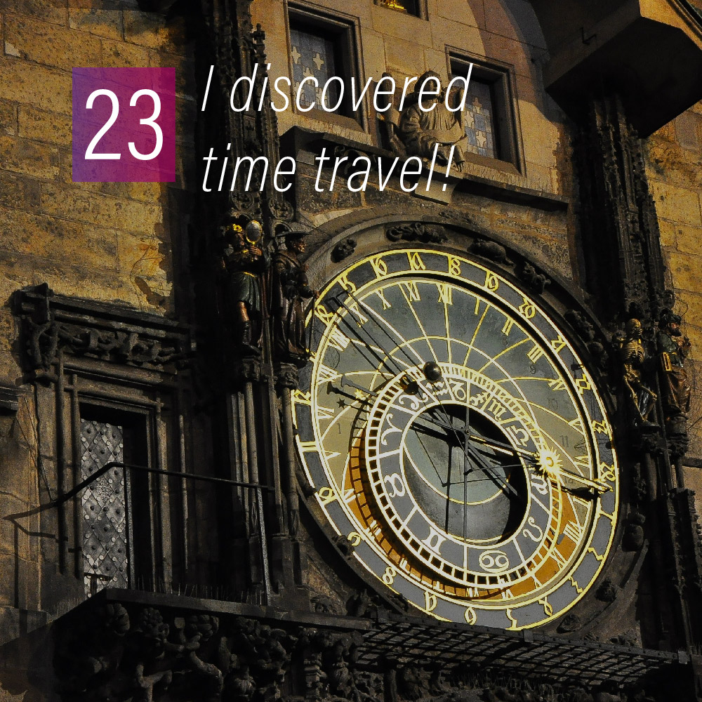 024 - I discovered time travel!