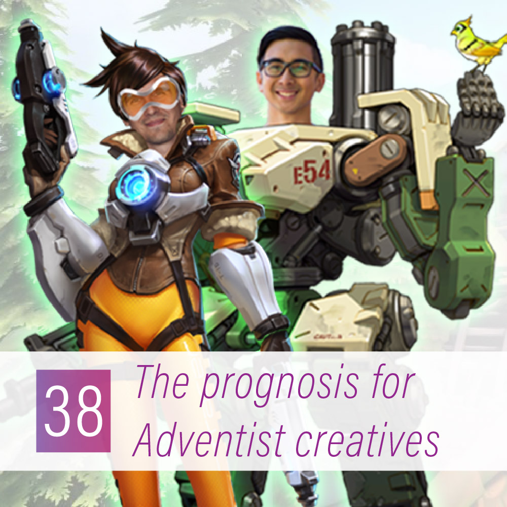 038 - The prognosis for Adventist creatives