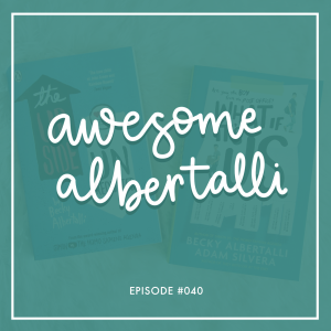 #040   Awesome Albertalli: We Chat About All Things Becky Albertalli
