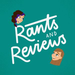 #000 | Teasing Taster: Welcome to Rants and Reviews
