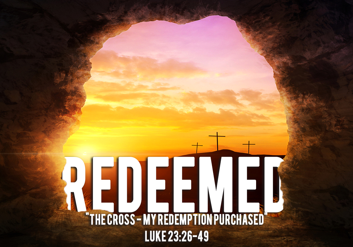 The Cross-My Redemption Purchased