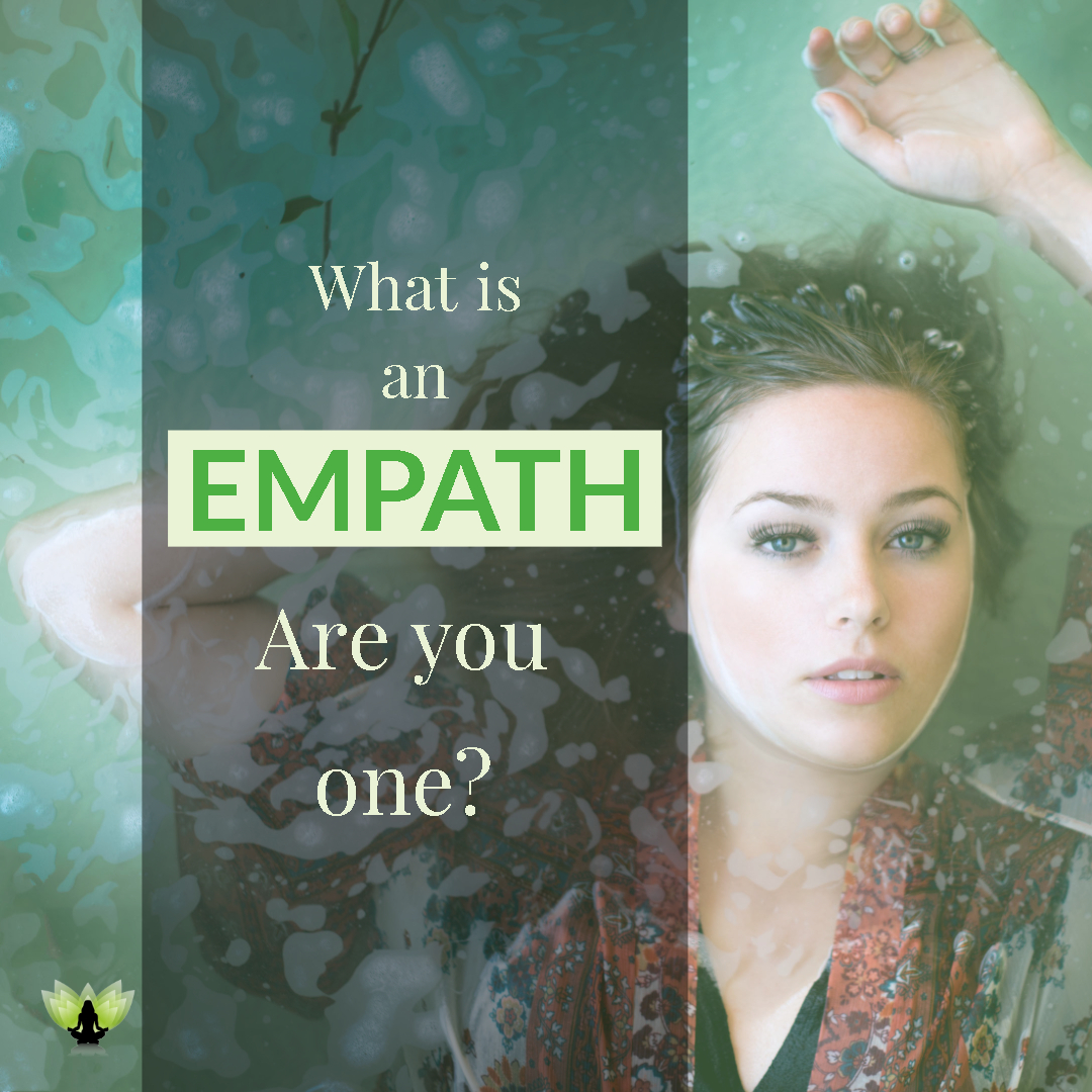 What is an Empath ?  Are you an Empath