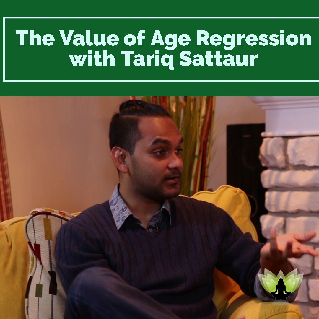 Soul Guru Ayse Hogan - The Value of Age Regression & Progression with Tariq Sattaur