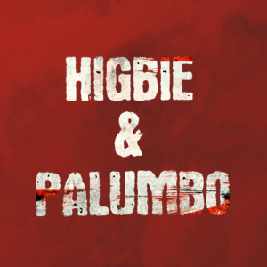 Episode Two of Higbie and Palumbo