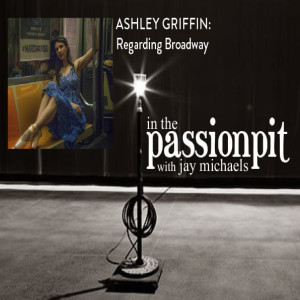 ESSENTIAL-NONESSENTIAL: PART 15 - ASHLEY GRIFFIN: Regarding Broadway