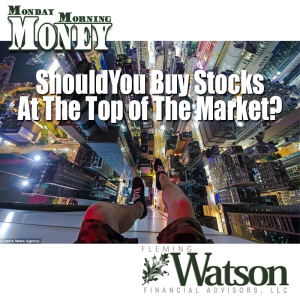 Should You Buy Stocks at the Top of the Market?