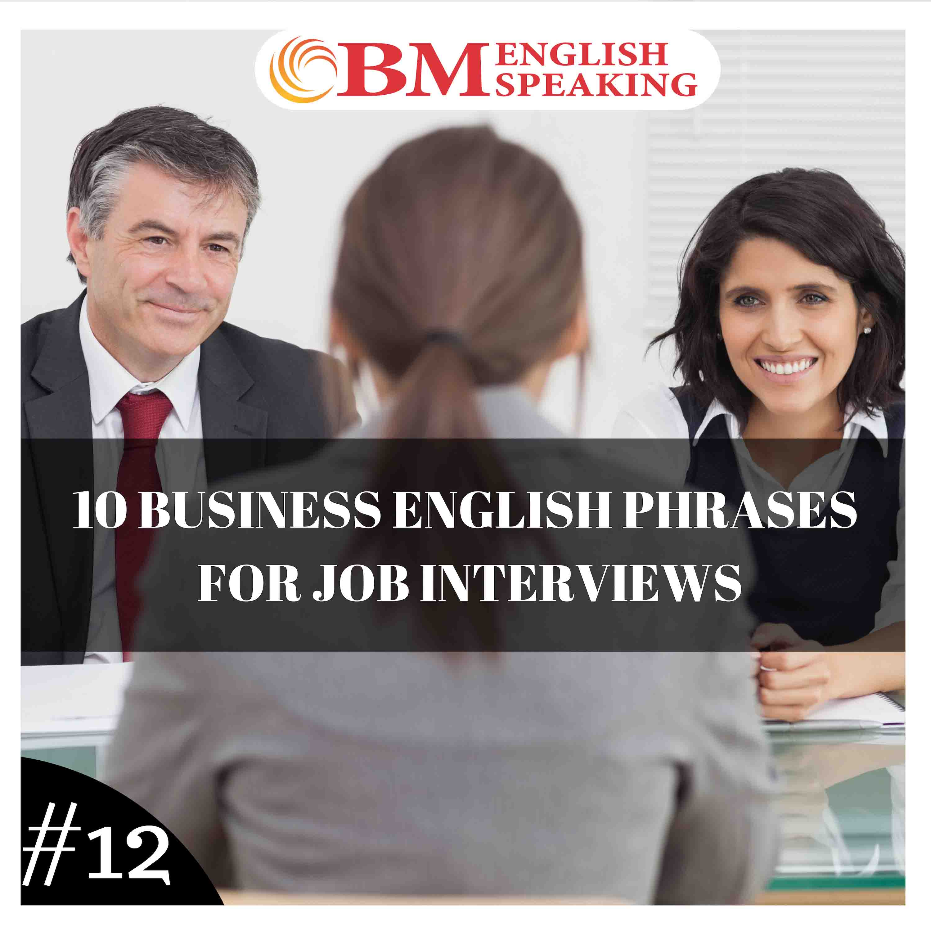 10 Business English Phrases for Job Interviews