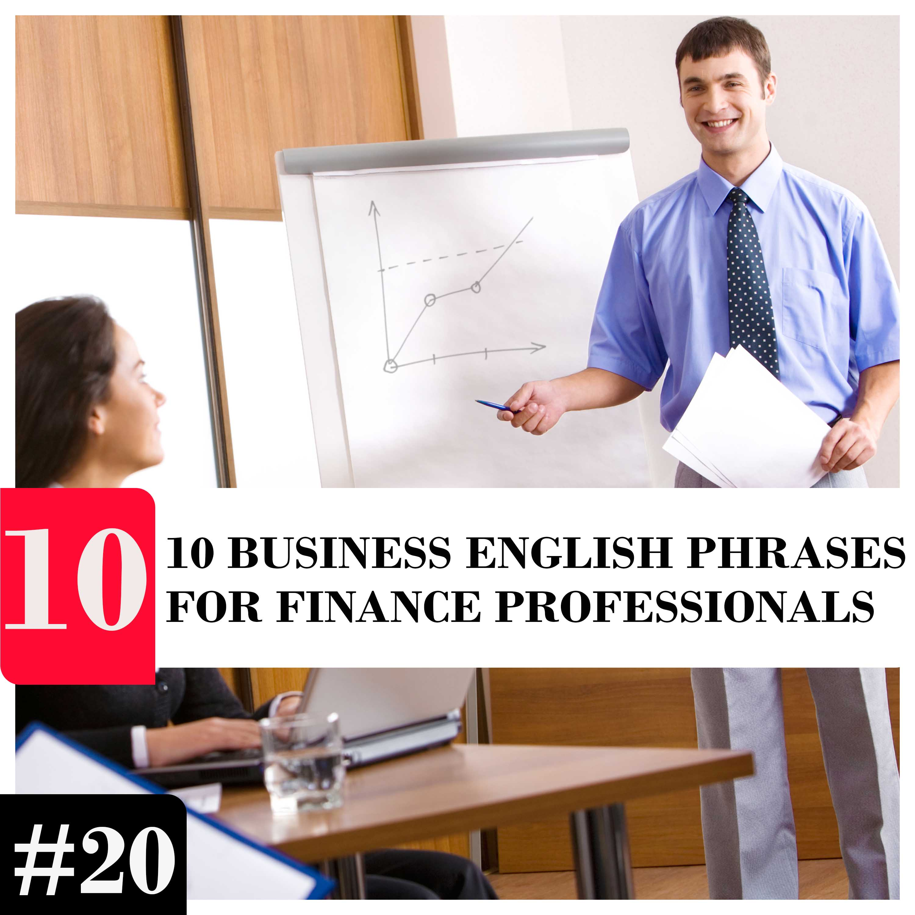 10 Business English Phrases for Finance Professionals